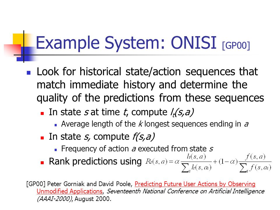 Example System: ONISI [GP00]